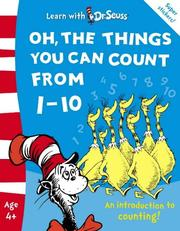 Cover of: Oh, the Things You Can Count from 1-10: Learn About Counting