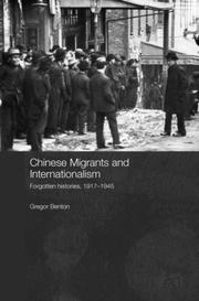 Cover of: Chinese Migrants and Internationalism (Chinese Worlds)