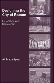 Cover of: Designing the City of Reason