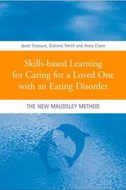Cover of: Skills-based learning for caring for a loved one with an eathing disorder