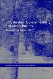 Cover of: GLOBALIZATION, GOVERNMENTALITY, AND GLOBAL POLITICS