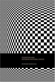 Cover of: Cognition and  Extended Rational Choice
