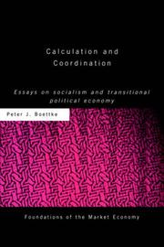 Calculation and Coordination: Essays on Socialism and Transitional Political Economy