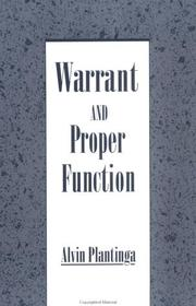 Cover of: Warrant and proper function by Alvin Plantinga