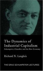 Cover of: Dynamics of Industrial Cpitalism (The Graz Schumpeter Lectures)