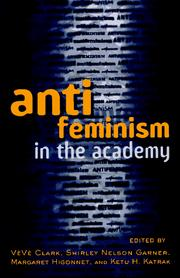 Cover of: Anti-feminism in the Academy
