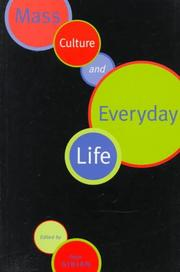Cover of: Mass culture and everyday life |