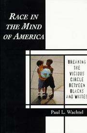 Cover of: Race in the mind of America | Paul L. Wachtel
