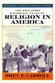 Cover of: The Routledge Historical Atlas of Religion in America