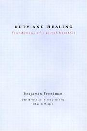 Duty and Healing: Foundations of a Jewish Bioethic
