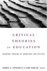 Cover of: Critical Theories in Education | T. Popkewitz