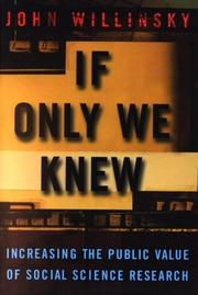 Cover of: If Only We Knew: Increasing the Public Value of Social Science Research
