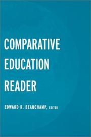 Cover of: The Comparative Education Reader (Reference Books in International Education) | Edwar Beauchamp