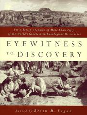 Cover of: Eyewitness to Discovery: First-Person Accounts of More Than Fifty of the World's Greatest Archaeological Discoveries