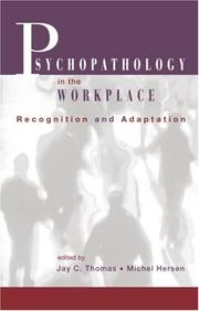 Cover of: Psychopathology in the Workplace