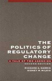 Cover of: The politics of regulatory change