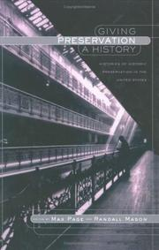 Cover of: Giving Preservation a History