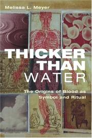 Thicker Than Water by Melissa L. Meyer