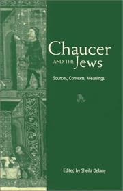 Cover of: Chaucer and the Jews | Sheila Delany