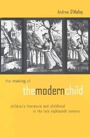 Cover of: The making of the modern child | O