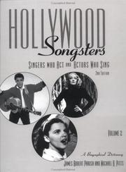 Cover of: Hollywood Songsters: Singers Who ACT and Actors Who Sing | James Robert Parish