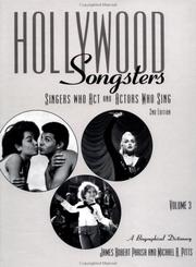 Cover of: Hollywood Songsters: Singers Who ACT and Actors Who Sing