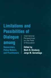 Cover of: Limitations and Possibilities of Dialogue among Researchers, Policymakers, and Practitioners |