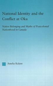 Cover of: National Identity and the Conflict at Oka | Amelia Kalant
