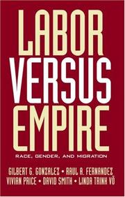 Cover of: Labor Versus Empire | G. Gonzalez