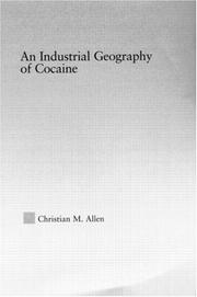 Cover of: industrial geography of cocaine | Christian Michael Allen