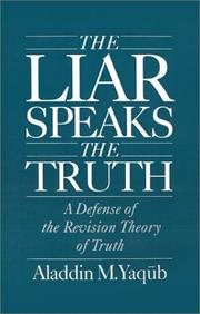 The liar speaks the truth by Aladdin Mahmūd Yaqūb