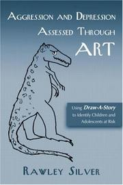 Cover of: Aggression and Depression Assessed Through Art
