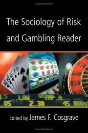 Cover of: The sociology of risk and gambling reader |