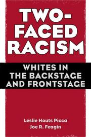 Cover of: Two-Faced Racism: Whites in the Backstage and Frontstage