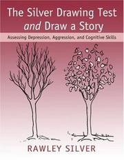 Cover of: The Silver Drawing Test and Draw a Story