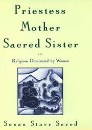 Cover of: Priestess, mother, sacred sister
