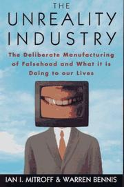 Cover of: The unreality industry | Ian I. Mitroff