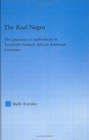 The real negro by Shelly Eversley