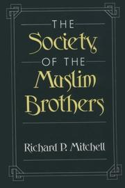 Cover of: The Society of the Muslim Brothers | Mitchell, Richard P.
