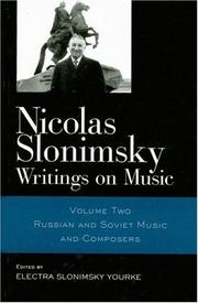 Cover of: Nicolas Slonimsky: Writings on Music: Russian and Soviet Music and Composers (Nicolas Slonimsky: Writings on Music) | Nicol Slonimsky