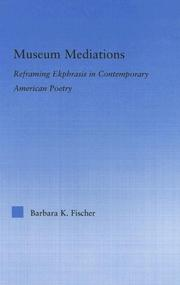 Cover of: Museum Mediations | Barbara K. Fischer