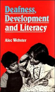 Cover of: Deafness, development, and literacy | Alec Webster