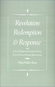 Cover of: Revelation, redemption, and response | Philip Walker Butin