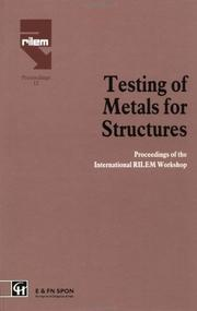 Cover of: Testing of Metals for Structures