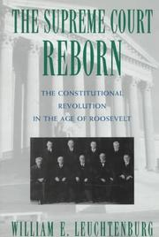 Cover of: The Supreme Court reborn: the constitutional revolution in the age of Roosevelt