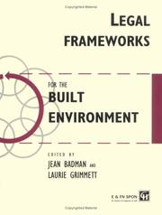 Cover of: Legal Frameworks for the Built Environment (Built Environment Series of Textbooks) | Jean Badman