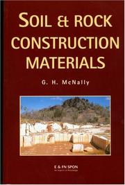 Soil and rock construction materials by G. H. McNally