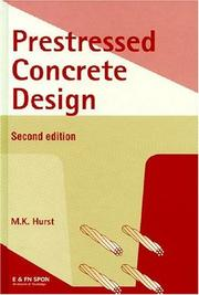 Prestressed concrete design by M. K. Hurst