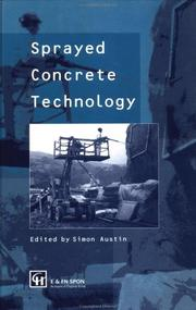 Cover of: Sprayed concrete technology | ACI/SCA International Conference on Sprayed Concrete/Shotcrete (1996 Edinburgh University)