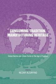 Cover of: Consuming Tradition, Manufacturing Heritage